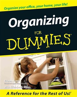 Organizing for Dummies by Eileen Roth, Elizabeth Miles, Elizabeth Miles (9780764553004) - PaperBack - Business & Finance Organisation & Operations