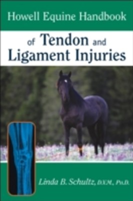 (ebook) Howell Equine Handbook of Tendon and Ligament Injuries