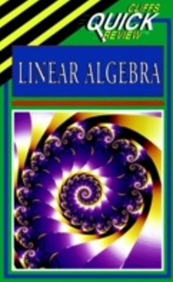 CliffsQuickReview Linear Algebra