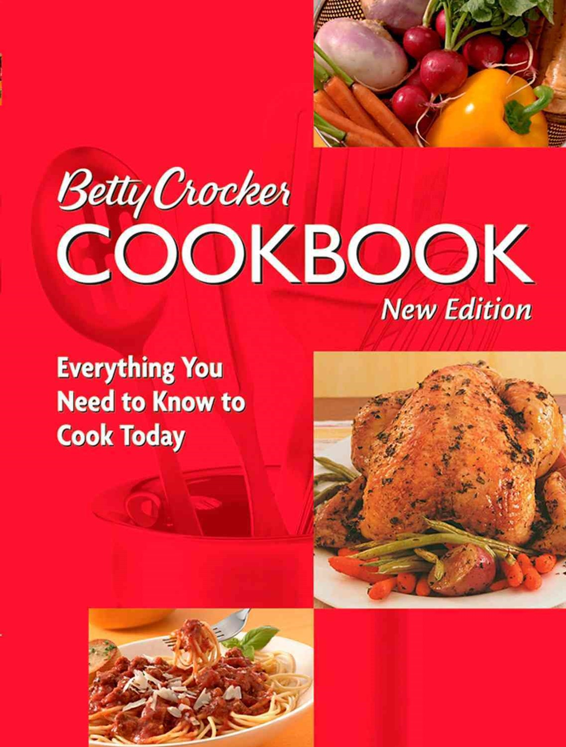 Betty Crocker Cookbook: Everything You Need to Know to Cook Today: 10th Edition