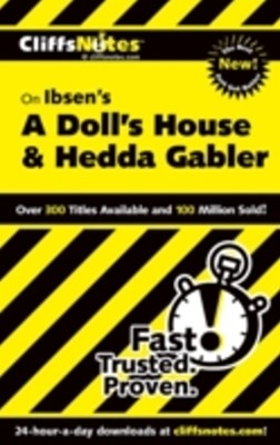(ebook) CliffsNotes On Ibsen's A Doll's House and Hedda Gabler