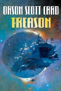 Treason by Orson Scott Card, Orson Scott Card (9780765309044) - PaperBack - Modern & Contemporary Fiction General Fiction
