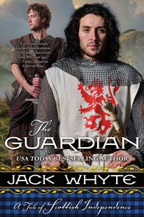 The Guardian by Jack Whyte (9780765331618) - PaperBack - Historical fiction