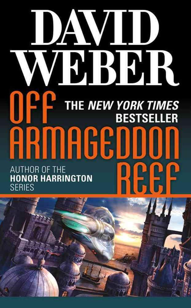 Off Armageddon Reef: A Safehold Novel 1
