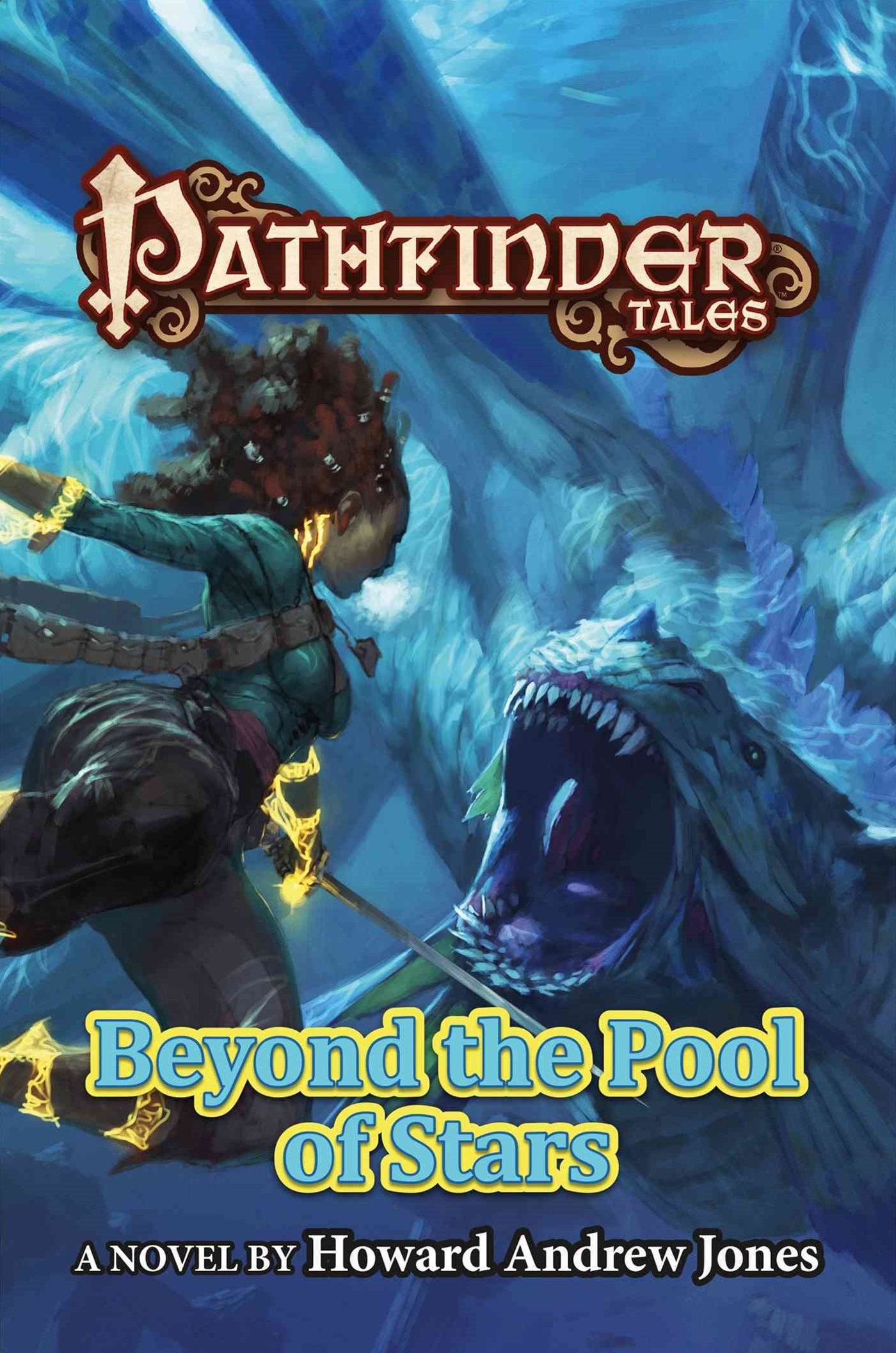 Beyond the Pool of Stars: Pathfinder Tales
