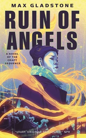 Ruin of Angels, The: A Novel of the Craft Sequence