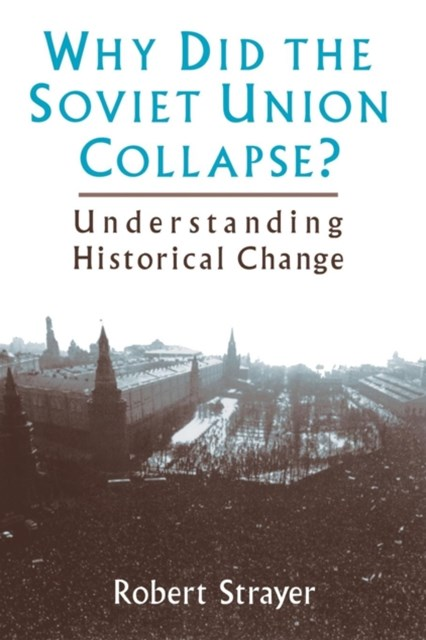 Why Did the Soviet Union Collapse?