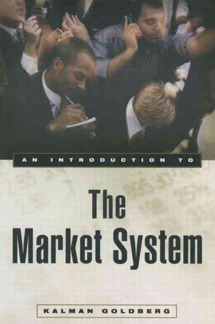 Introduction to the Market System