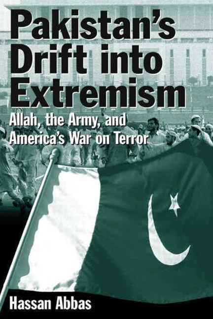 Pakistan's Drift into Extremism