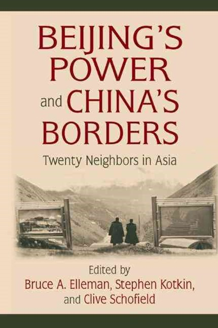Beijing's Power and China's Borders