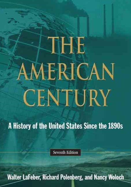 American Century: A History of the United States Since the 1890s