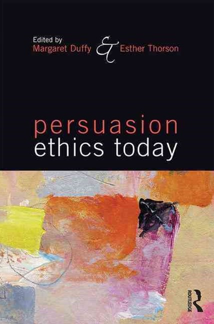 Persuasion Ethics Today
