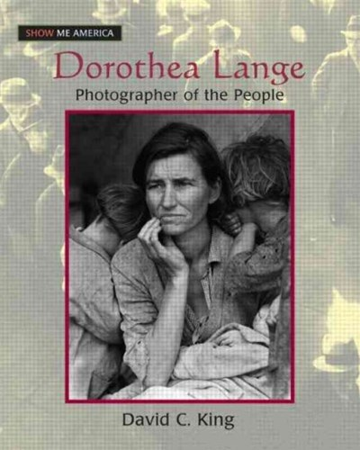 Dorothea Lange: Photographer of the People