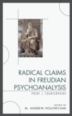 (ebook) Radical Claims in Freudian Psychoanalysis