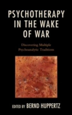 Psychotherapy in the Wake of War
