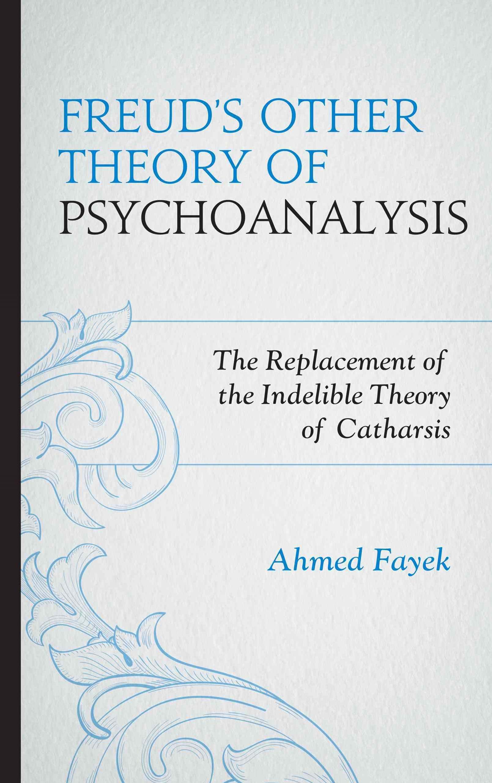 Freud's Other Theory of Psychoanalysis