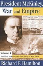 President McKinley and the Coming of War, 1898