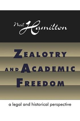 Zealotry and Academic Freedom