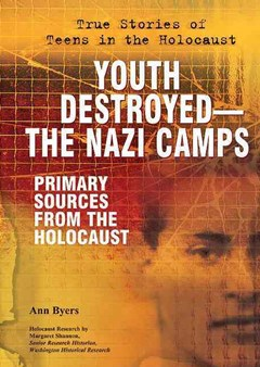 Youth Destroyed-The Nazi Camps
