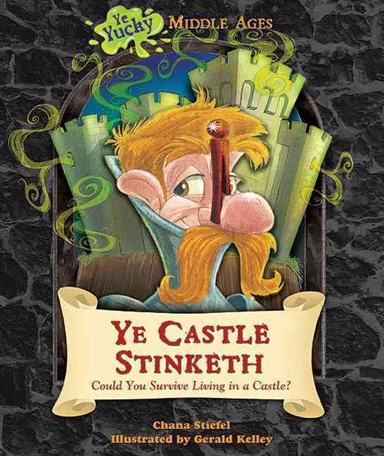 Ye Castle Stinketh