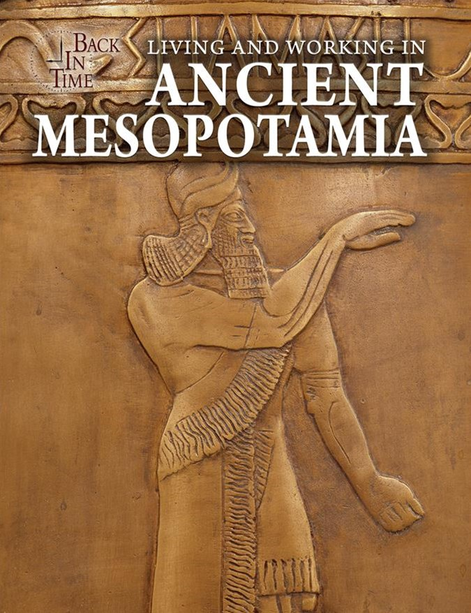 Living and Working in Ancient Mesopotamia