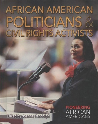 African American Politicians & Civil Rights Activists