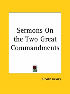Sermons on the Two Great Commandments by Orville Dewey (9780766174924) - PaperBack - Religion & Spirituality