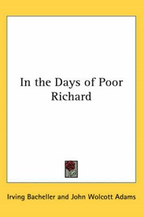 In the Days of Poor Richard by Irving Bacheller, John Wolcott Adams (9780766198852) - PaperBack - Historical fiction