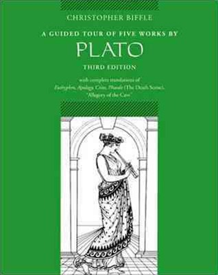 A Guided Tour of Five Works by Plato