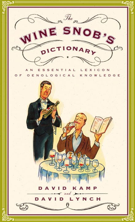 The Wine Snob's Dictionary