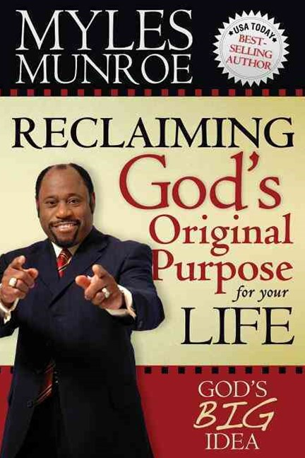 Reclaiming God's Original Purpose for Your Life