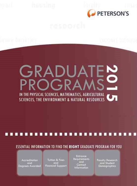 Graduate Programs in the Physical Sciences, Mathematics, Agricultural Sciences, the Environment and Natural Resources 2015