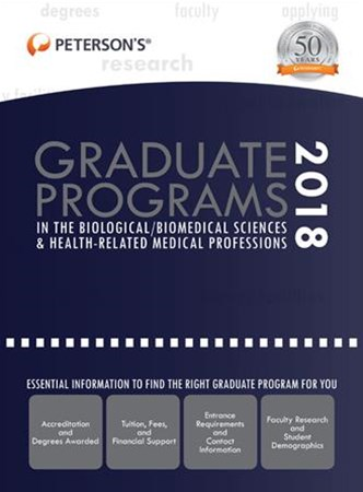 Graduate Programs in the Biological Biomedical Sciences & Health-Related Medical Professions 2018