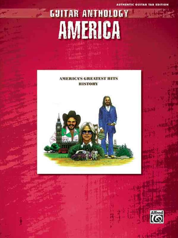 America - Guitar Anthology
