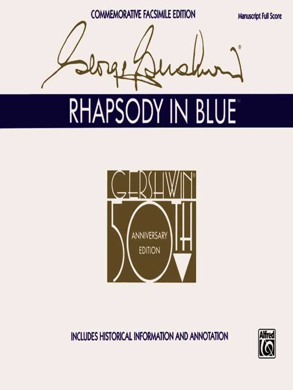 Rhapsody in Blue Facsimile
