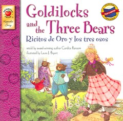 Goldilocks and the Three Bears, Grades Pk - 3 (Ricitos de Oro y los Tres Osos)