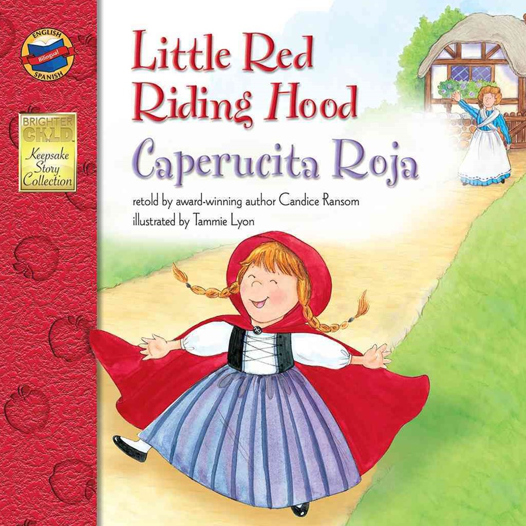 Little Red Riding Hood, Grades PK - 3
