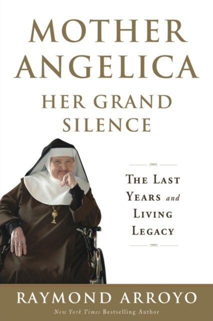 (ebook) Mother Angelica: Her Grand Silence