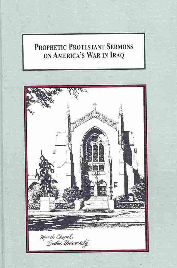 Prophetic Protestant Sermons on America's War in Iraq
