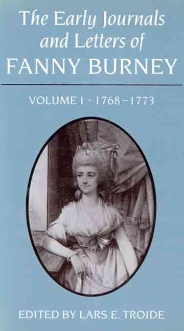 The Early Journals and Letters of Fanny Burney, 1768-1773
