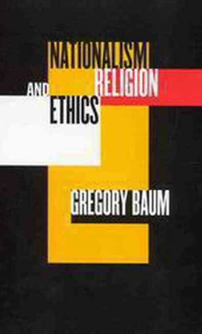 Nationalism, Religion and Ethics