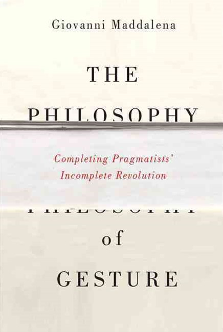 The Philosophy of Gesture