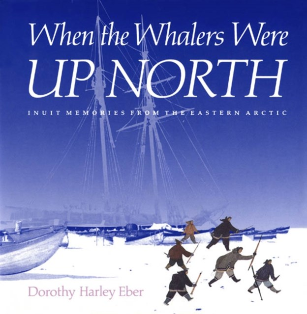 (ebook) When the Whalers Were Up North