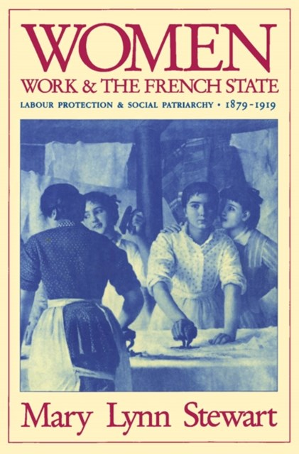 (ebook) Women, Work, and the French State