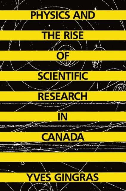 (ebook) Physics and the Rise of Scientific Research in Canada