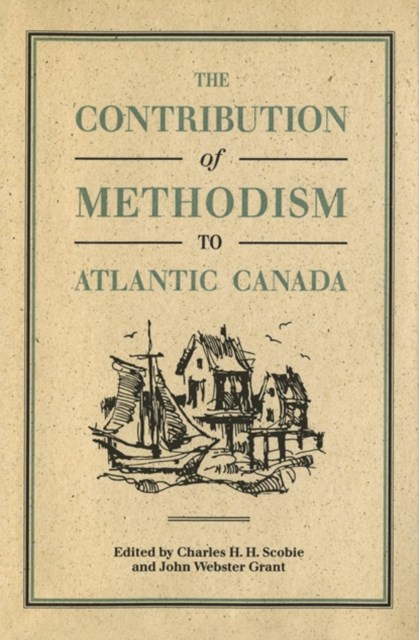 Contribution of Methodism to Atlantic Canada