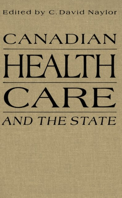(ebook) Canadian Health Care and the State