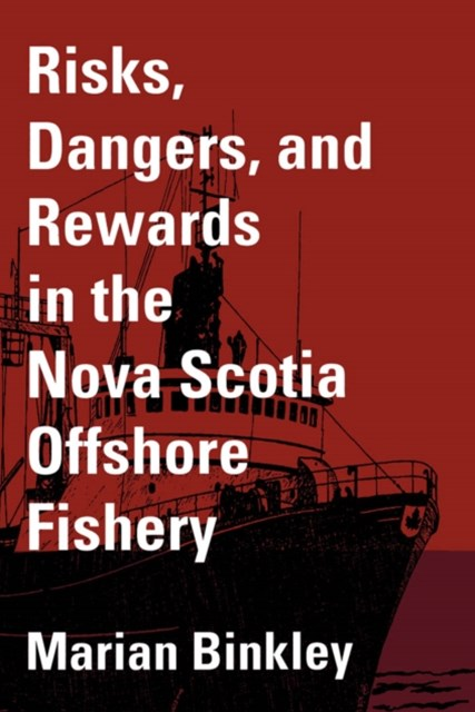 (ebook) Risks, Dangers, and Rewards in the Nova Scotia Offshore Fishery