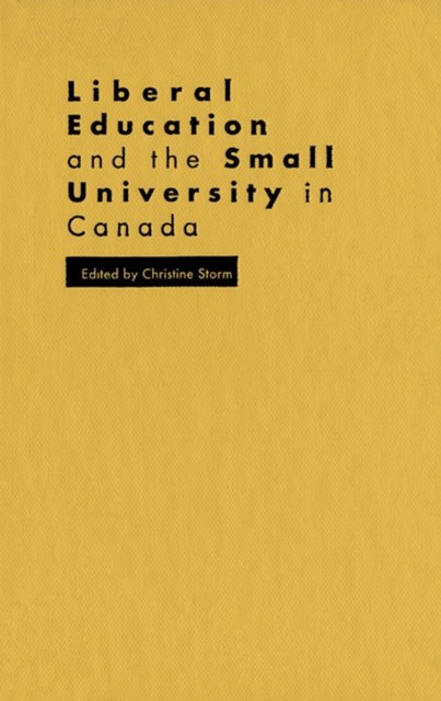(ebook) Liberal Education and the Small University in Canada