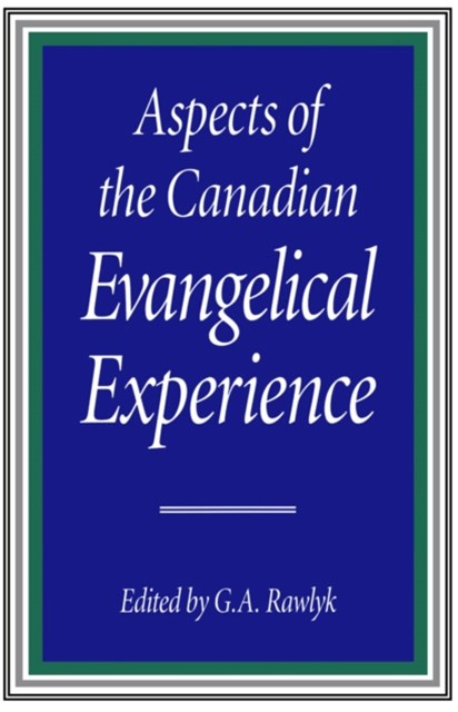 (ebook) Aspects of the Canadian Evangelical Experience